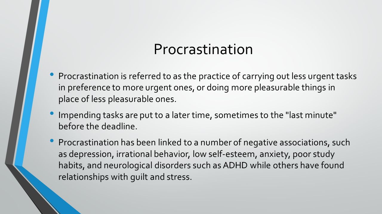 A research on the behavior of procrastination