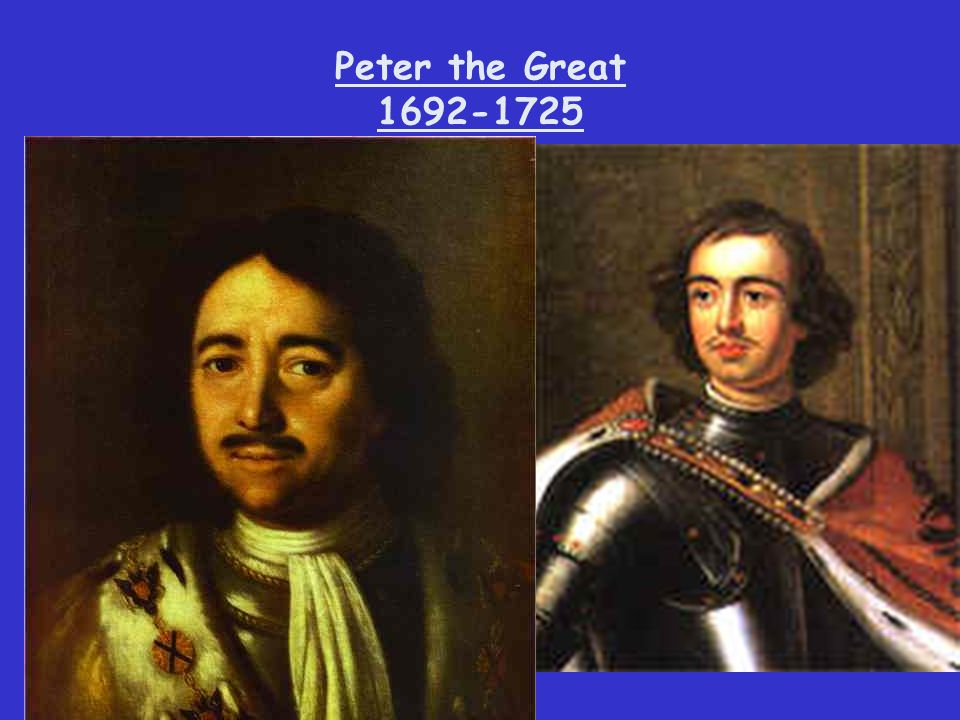 Peter the Great 1692-1725