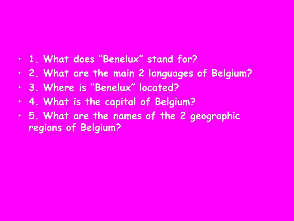 1. What does Benelux stand for
