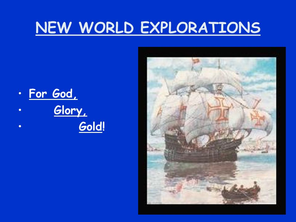 NEW WORLD EXPLORATIONS
