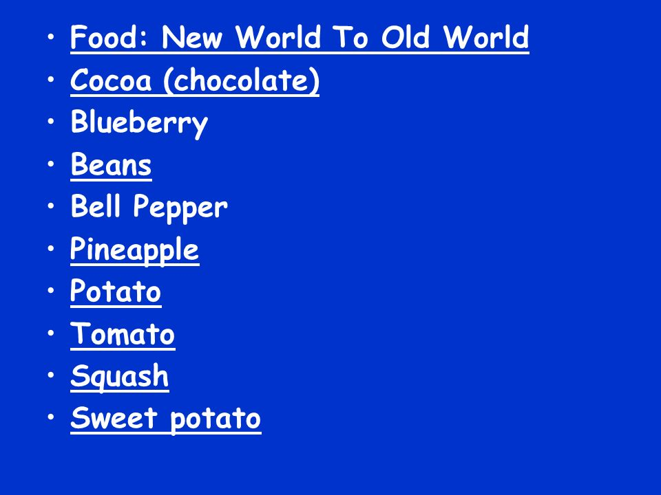 Food: New World To Old World