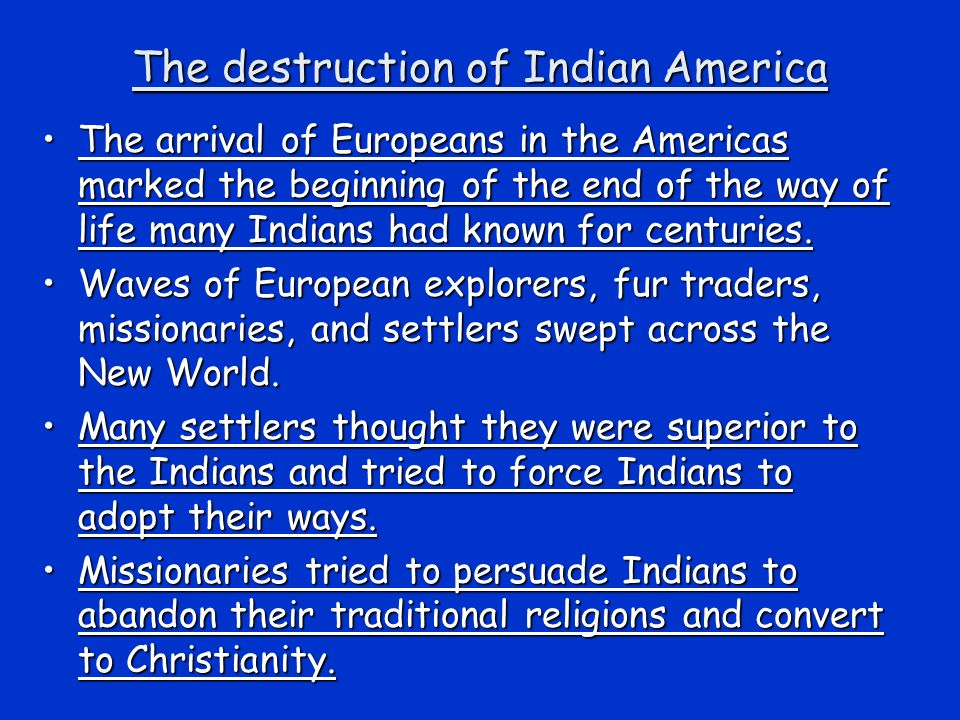 The destruction of Indian America