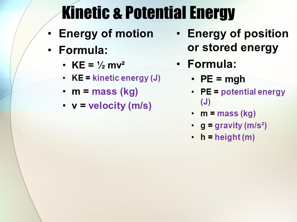 Kinetic & Potential Energy