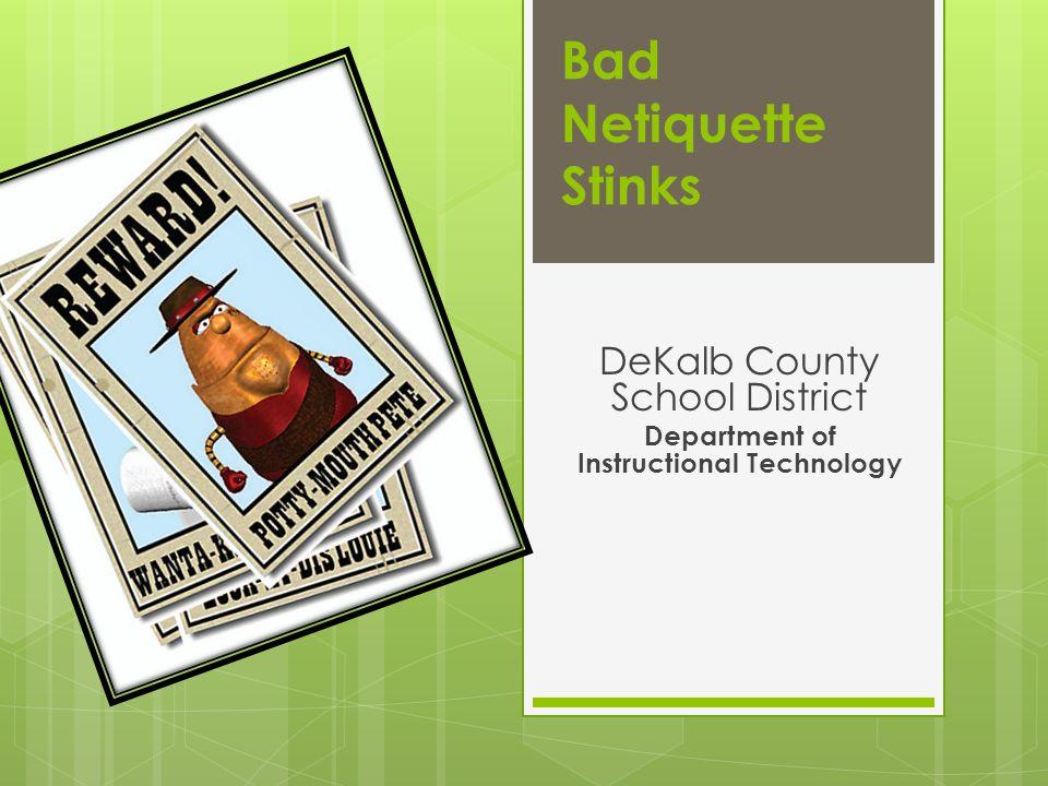 DeKalb County School District Department of Instructional Technology