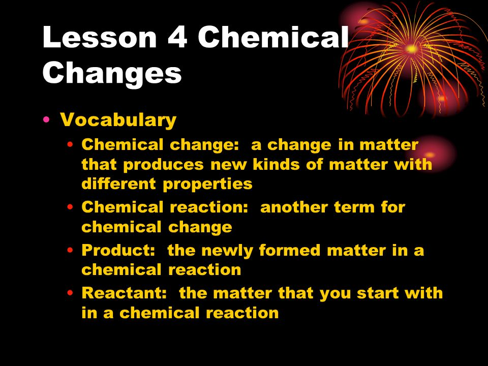 Lesson 4 Chemical Changes