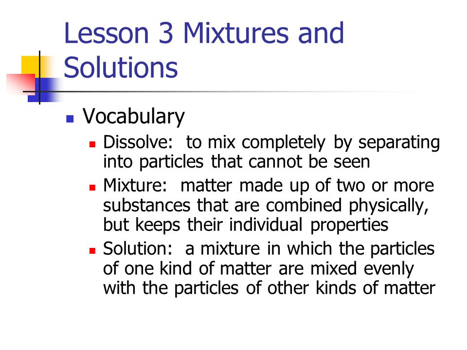 Lesson 3 Mixtures and Solutions