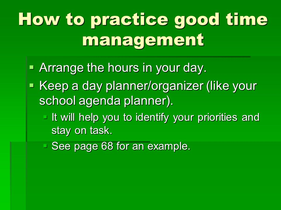 How to practice good time management