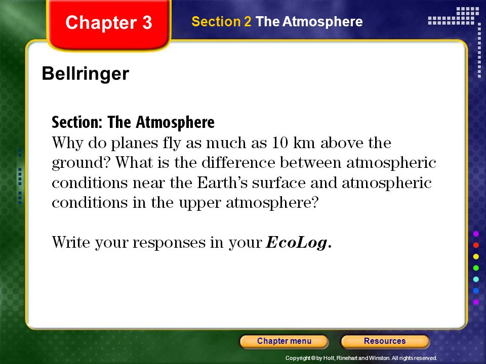 Chapter 3 Section 2 The Atmosphere Bellringer
