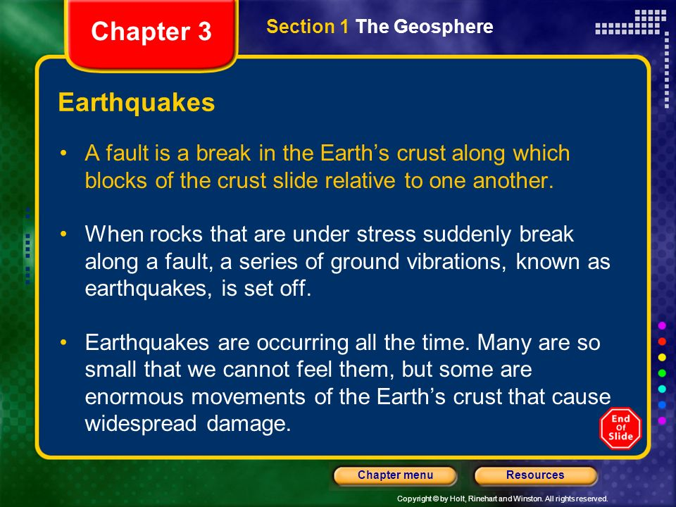 Chapter 3 Section 1 The Geosphere. Earthquakes.