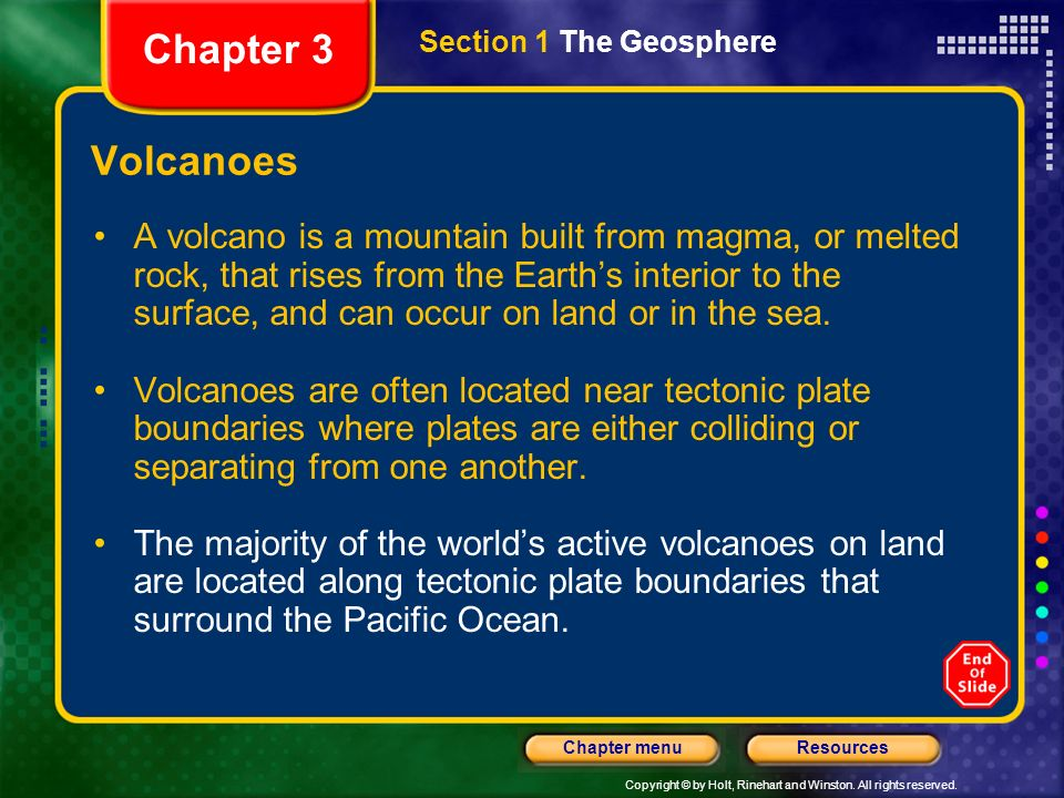 Chapter 3 Section 1 The Geosphere. Volcanoes.