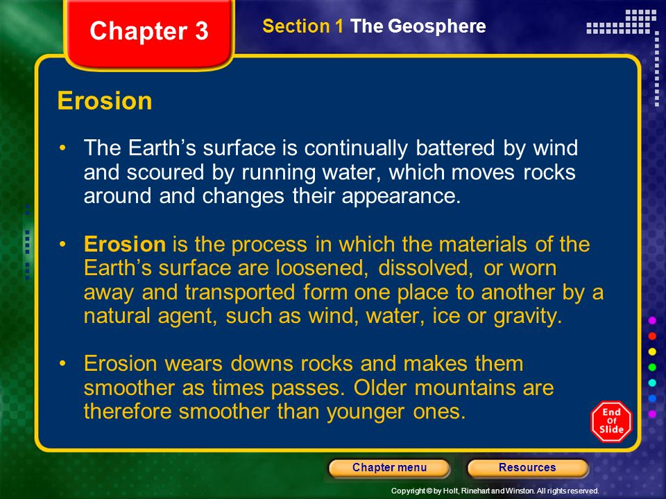 Chapter 3 Section 1 The Geosphere. Erosion.