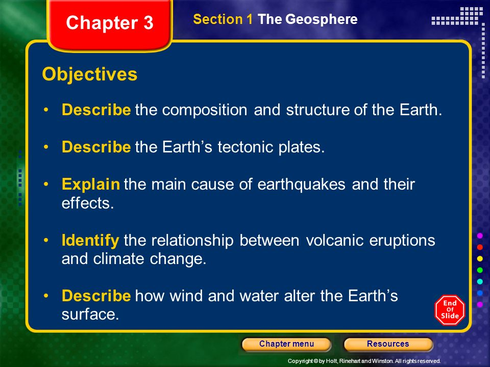 Chapter 3 Section 1 The Geosphere. Objectives. Describe the composition and structure of the Earth.