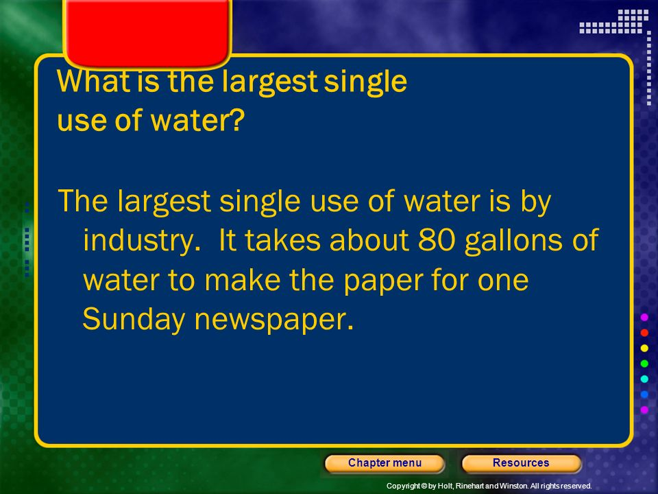 What is the largest single use of water