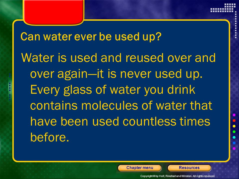 Can water ever be used up