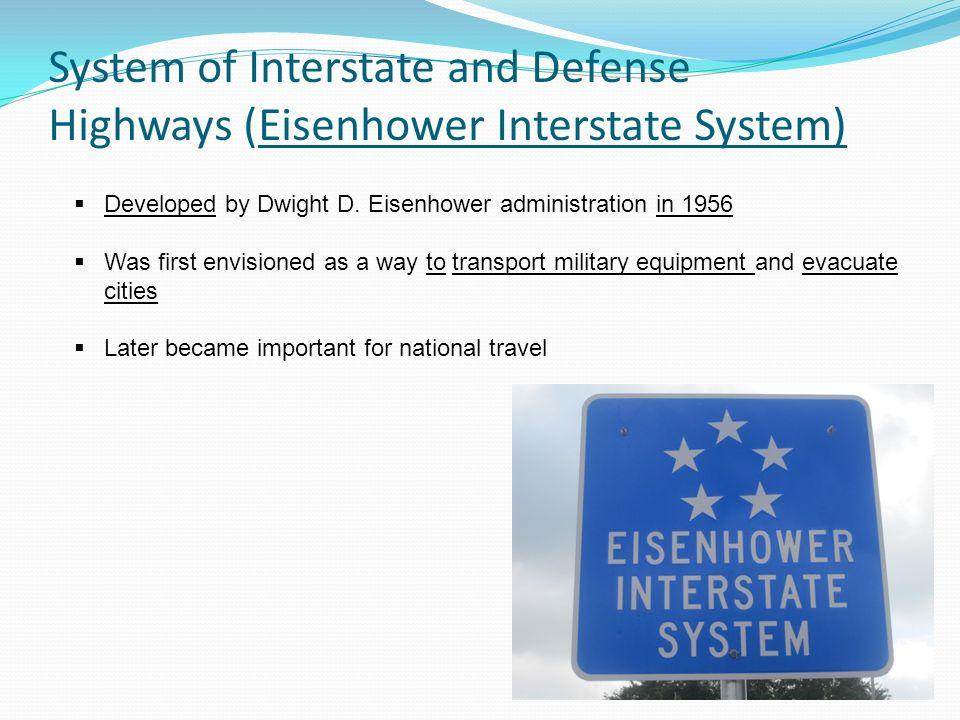 System of Interstate and Defense Highways (Eisenhower Interstate System)