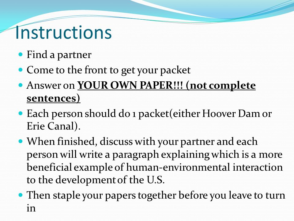 Instructions Find a partner Come to the front to get your packet