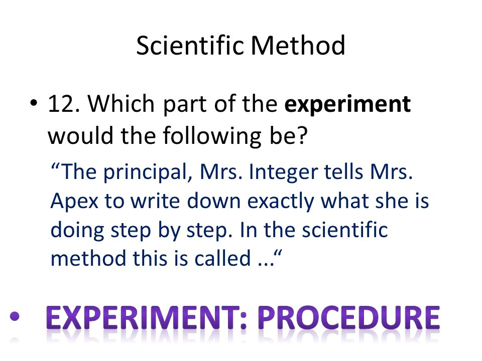 Experiment: procedure