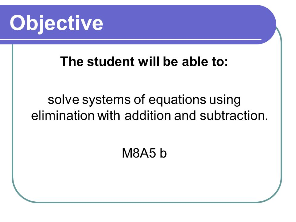 The student will be able to: