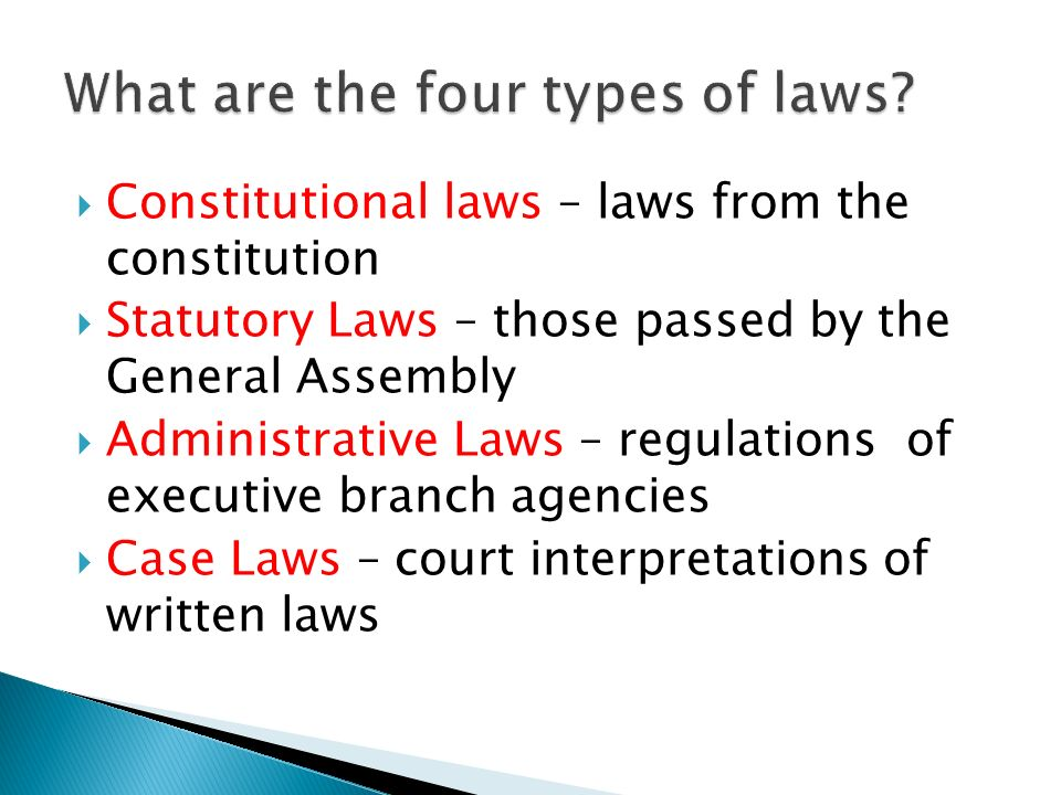 What are the four types of laws