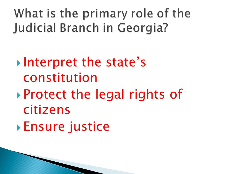 What is the primary role of the Judicial Branch in Georgia