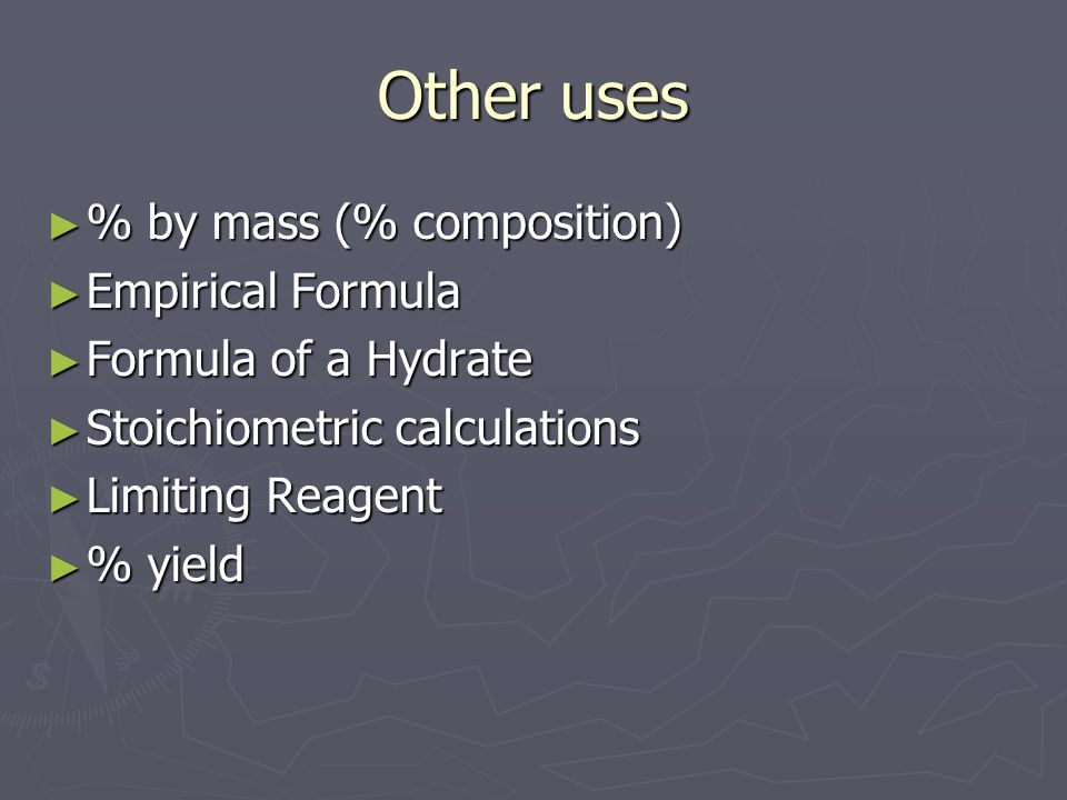 Other uses % by mass (% composition) Empirical Formula