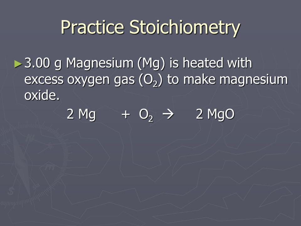Practice Stoichiometry