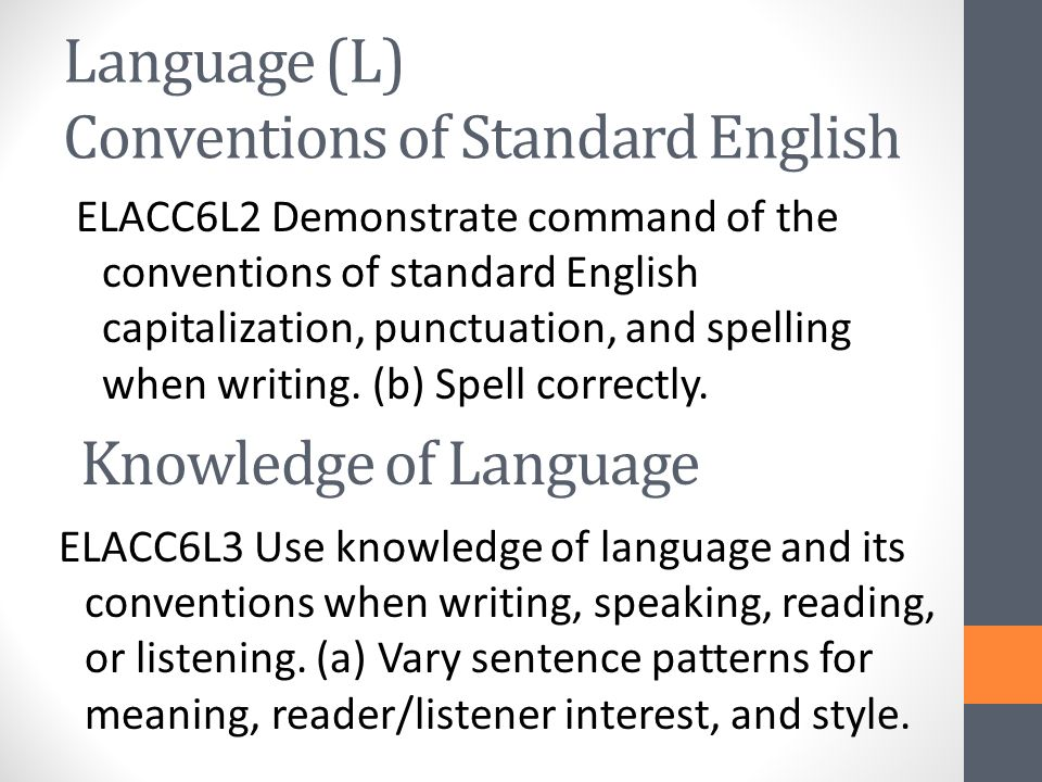 Language (L) Conventions of Standard English