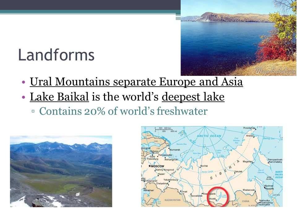 Landforms Ural Mountains separate Europe and Asia