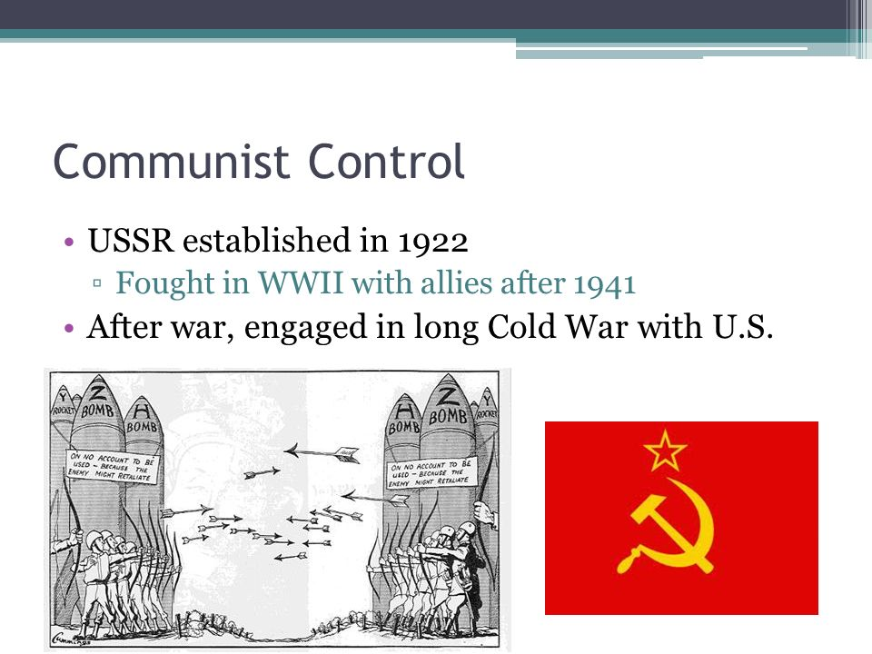 Communist Control USSR established in 1922