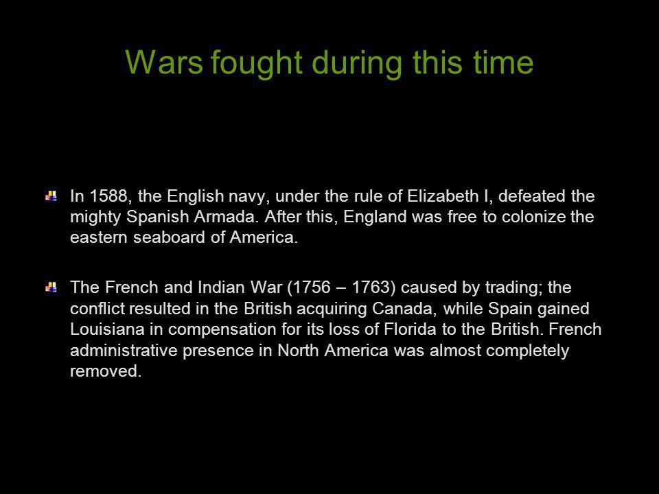 Wars fought during this time