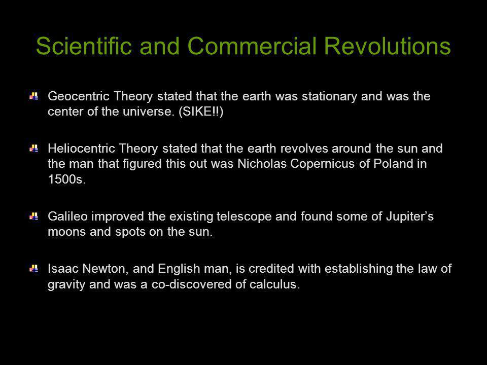 Scientific and Commercial Revolutions