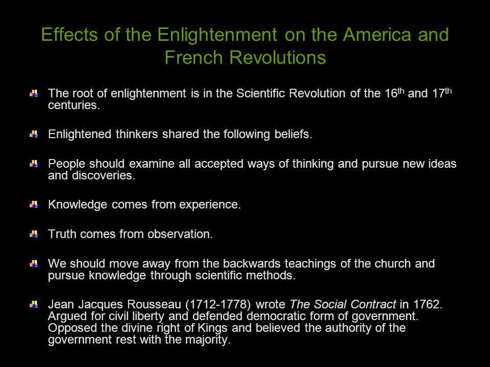 Effects of the Enlightenment on the America and French Revolutions