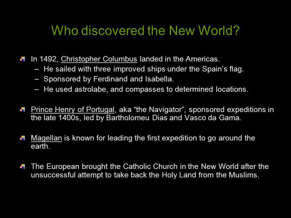 Who discovered the New World
