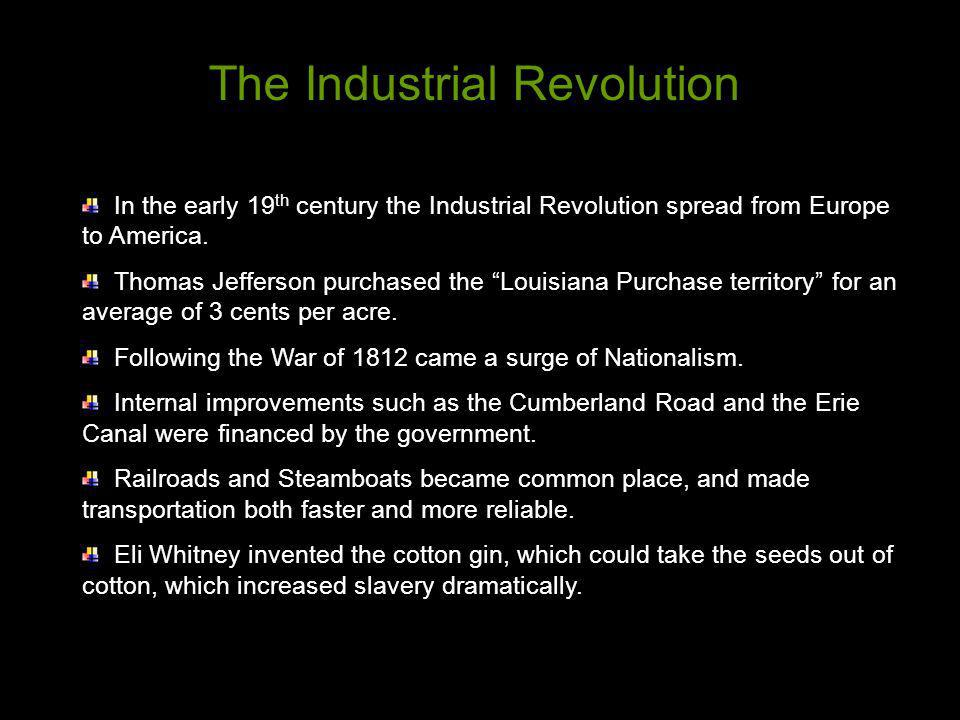 The Industrial Revolution