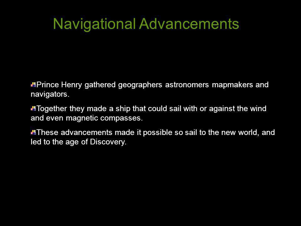 Navigational Advancements