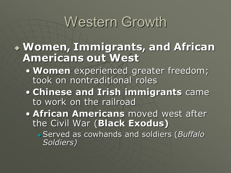 Western Growth Women, Immigrants, and African Americans out West