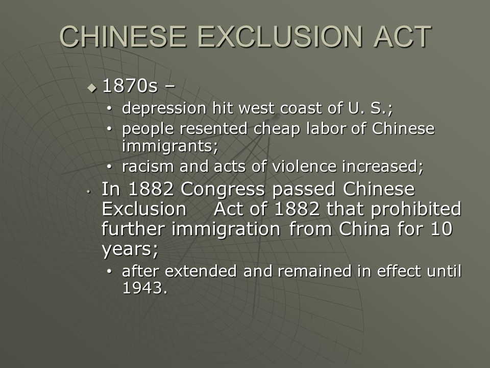 CHINESE EXCLUSION ACT 1870s –