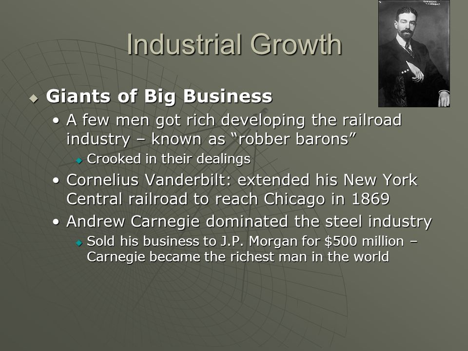 Industrial Growth Giants of Big Business