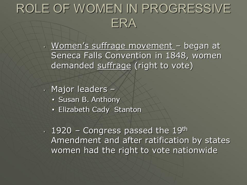 ROLE OF WOMEN IN PROGRESSIVE ERA