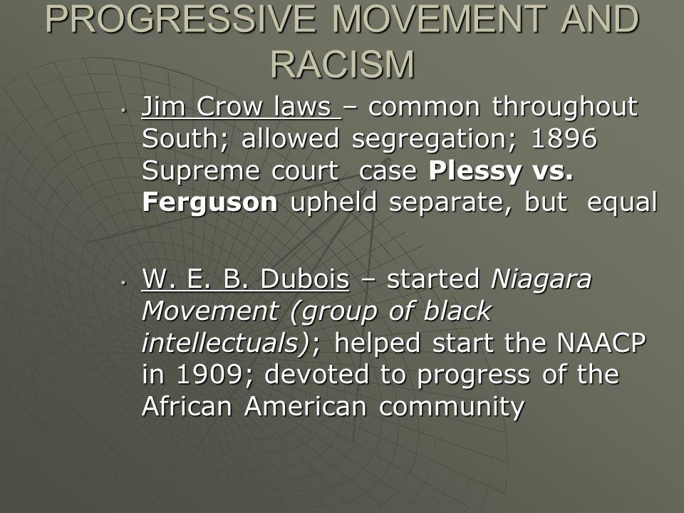 PROGRESSIVE MOVEMENT AND RACISM