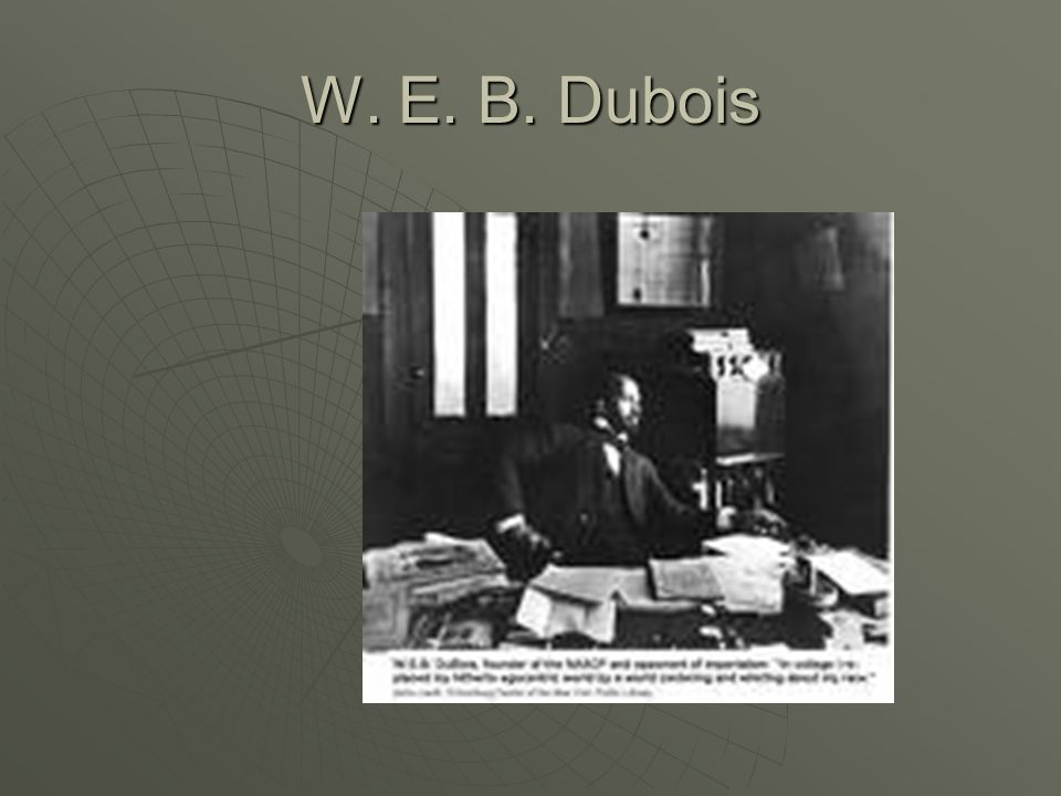 W. E. B. Dubois 65