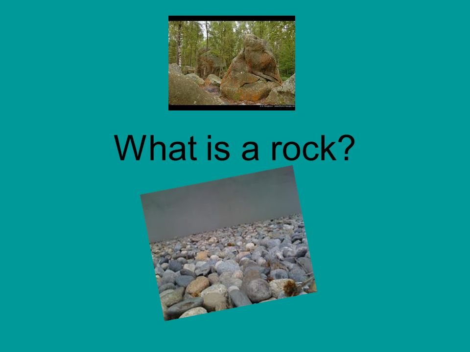 What is a rock