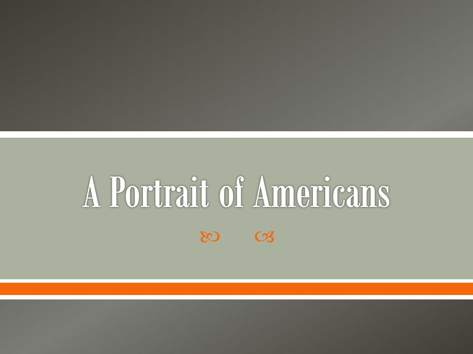 A Portrait of Americans