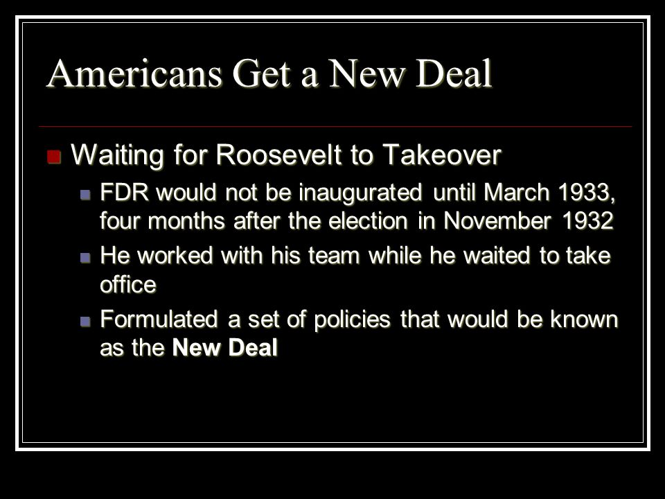 Americans Get a New Deal