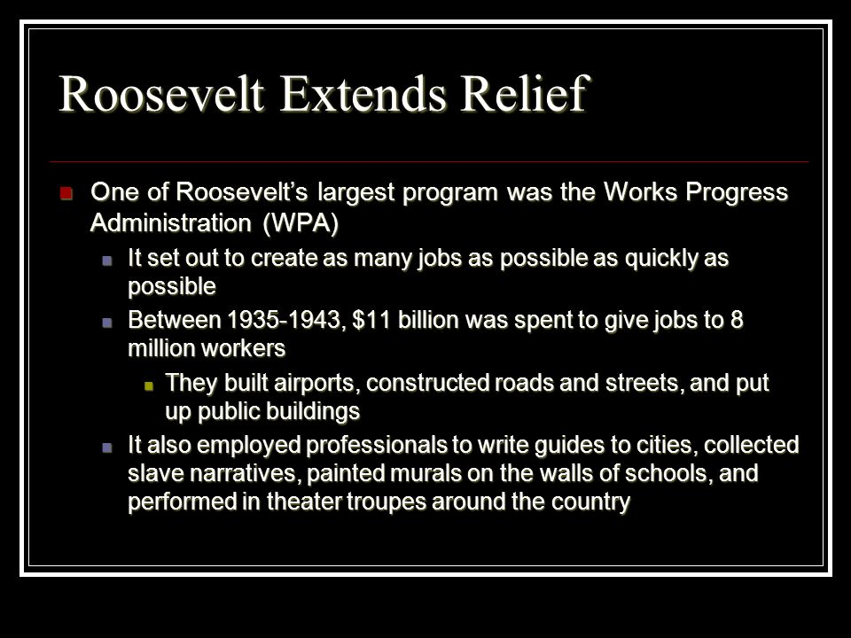 Roosevelt Extends Relief