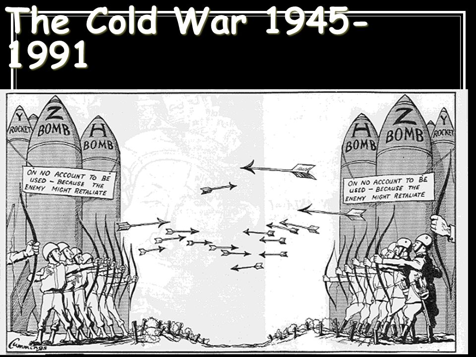 The Cold War 1945-1991 122 122