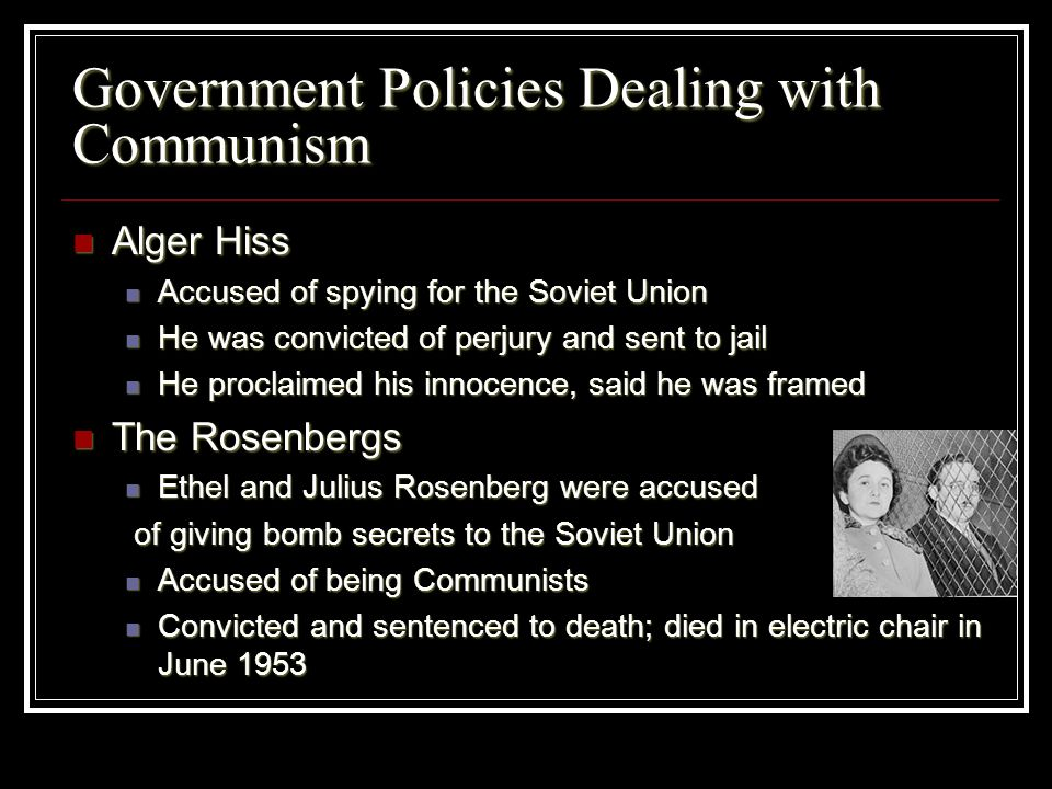 Government Policies Dealing with Communism