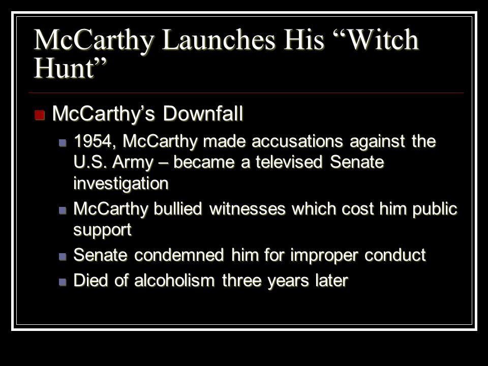 McCarthy Launches His Witch Hunt