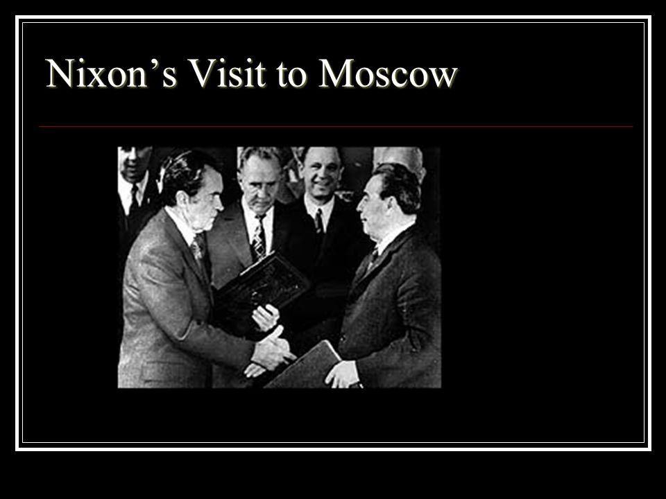 Nixon's Visit to Moscow