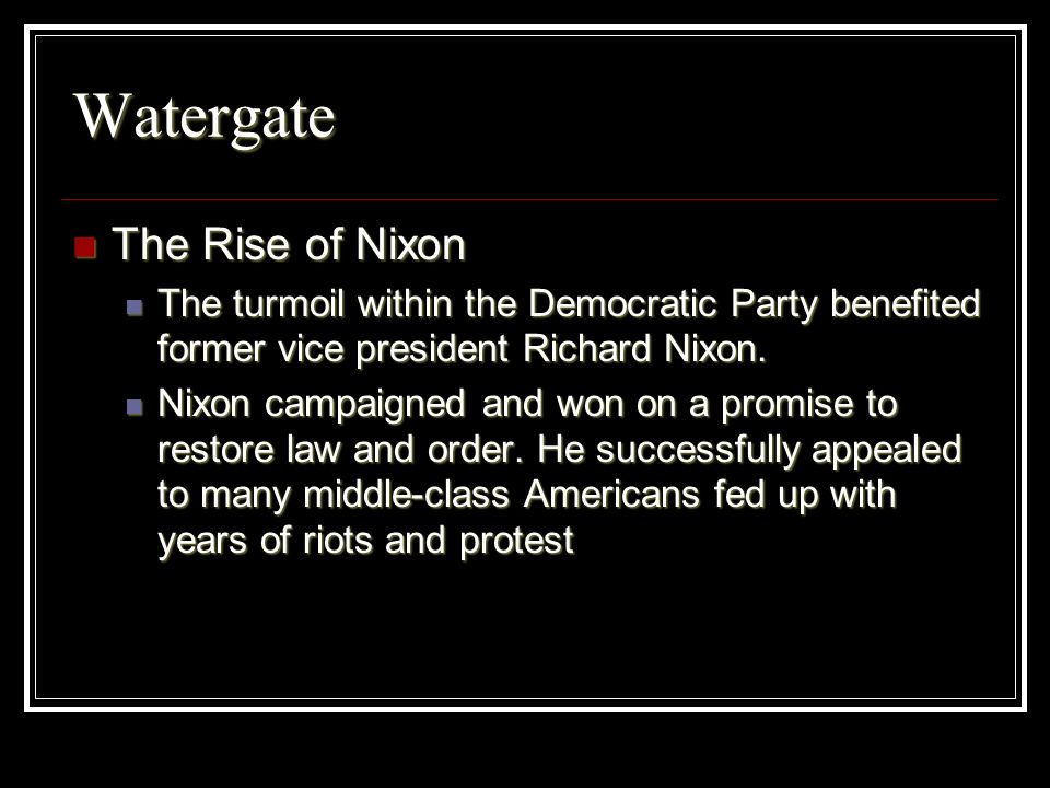 Watergate The Rise of Nixon